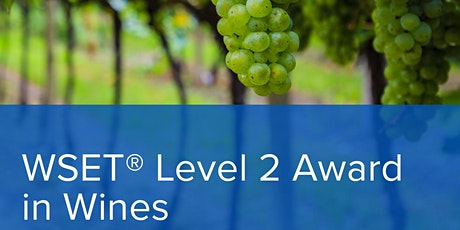 WSET Level 2 Award in Wines tickets