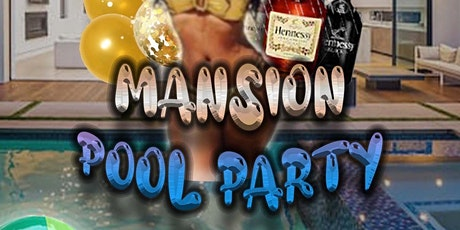 Mansion pool party tickets