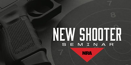 NRA New Shooter Seminar tickets