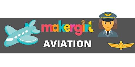 MakerGirl Virtual Session: Aviation tickets