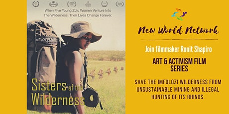 Art & Activism Film Makers Series | Sisters of the Wilderness tickets