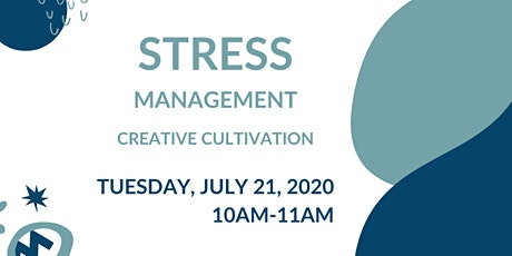 Stress Management with Creative Cultivation tickets