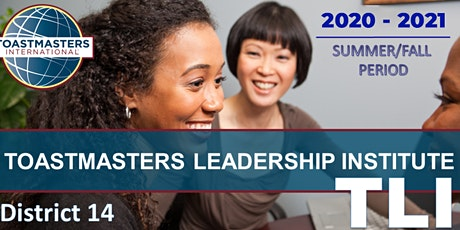 2020 Summer TLI (Toastmasters Leadership Institute) - Hosted by District 14 tickets