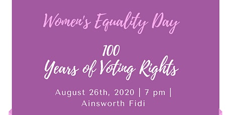 Women's Equality Day Celebration - 100 Years of Voting Rights tickets