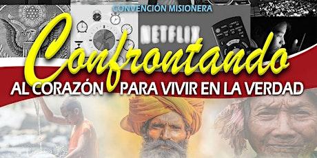 """Convención Misionera 2020:""""Confrontando el corazón para vivir en la verdad"""" tickets"""