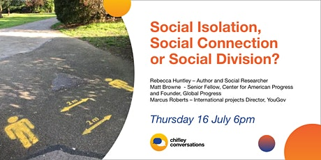 Social Isolation, Social Connection or Social Division? tickets