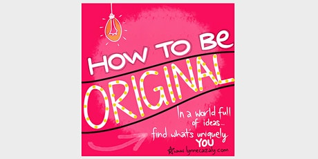 How to be ORIGINAL - with Lynne Cazaly tickets