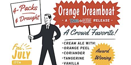 Orange Dreamboat Beer Release tickets