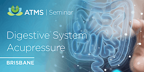 Acupressure for the Digestive System- Brisbane tickets