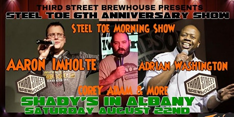 Steel Toe Morning Show 6th Anniversary Party tickets