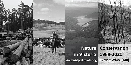 ARI Legacy Seminar: Matt White - Nature Conservation in Victoria 1969-2020 tickets