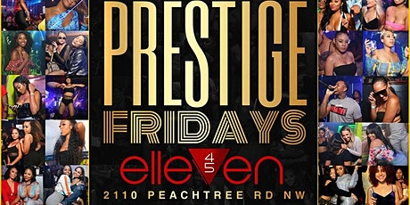 Prestige Fridays tickets