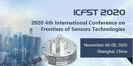 2020 4th International Conference on Frontiers of Sensors Technologies tickets