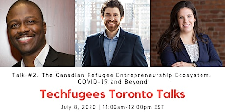 Techfugees Toronto Talk #2: The Canadian Refugee Entrepreneurship Ecosystem tickets