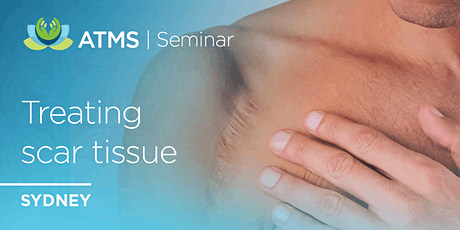 Treatment of Scar Tissue and Fascial Restrictions- Sydney tickets