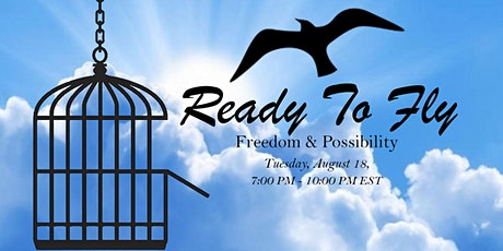 Ready to Fly: Freedom & Possibility tickets