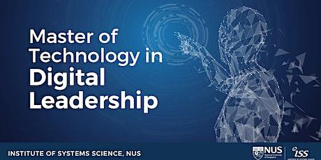 NUS-ISS Master of Technology in Digital Leadership Online Info Session biglietti