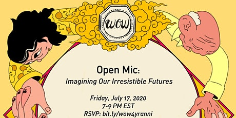 Open Mic: Imagining Our Irresistible Futures tickets