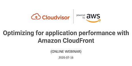 Optimizing for application performance with Amazon CloudFront tickets