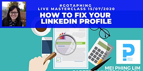#GotAPhing⚡LIVE Masterclass: How to Fix Your LinkedIn Profile - Jobseekers tickets