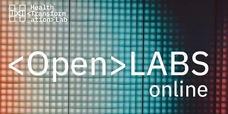 Health Transformation Lab—Open Labs Online tickets