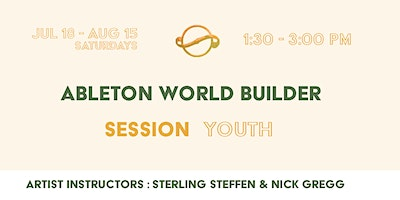 [Session Youth] Ableton World Builder