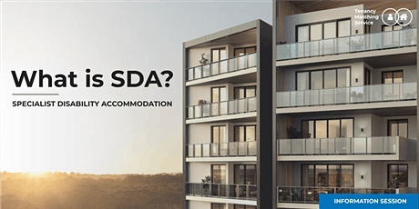 What is SDA? | Tenancy Matching Service | Information Session tickets