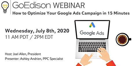 WEBINAR: How to Optimize Your Google Ads Campaign in 15 Minutes bilhetes
