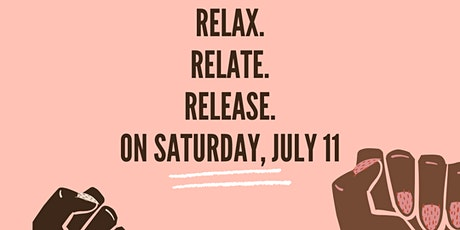 Relax. Relate. Release. tickets