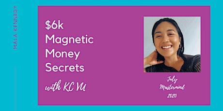 $6K Magnetic Money Secrets with KC Vu tickets