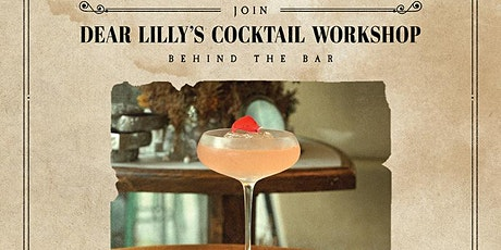 Exclusive Cocktail Workshop at Dear Lilly: Book at info@dearlilly.com.hk tickets