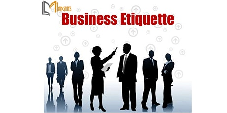 Business Etiquette 1 Day Virtual Live Training in Melbourne tickets