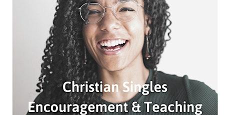Christian Singles: Encouragement & Teaching Tickets