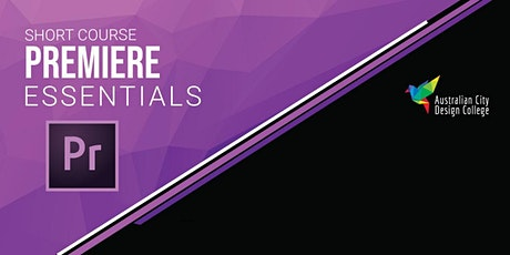 Adobe Premiere Essentials Course tickets