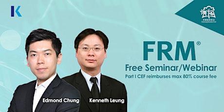FRM - FREE Seminar/Webinar & Demo Lecture (CEF Course) tickets