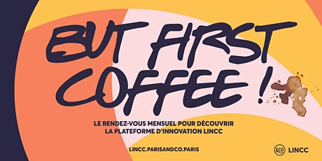 BUT FIRST COFFEE ! billets