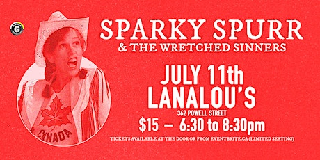 Sparky Spurr and The Wretched Sinners at LanaLou's tickets