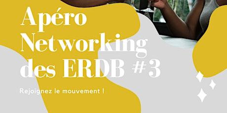 Apéro Networking des ERDB #3 tickets