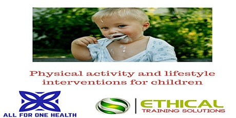 Physical activity and lifestyle interventions for children tickets