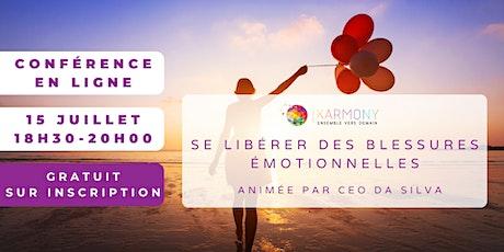 Conférence - Apprendre à se libérer des blessures émotionnelles billets