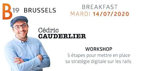 Breakfast / Workshop - Cédric Cauderlier tickets