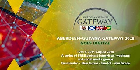 Aberdeen-Guyana Gateway - Day 1 tickets