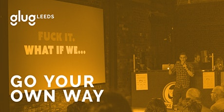Glug Leeds: Go Your Own Way tickets