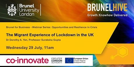 Brunel for Business - The Migrant Experience of Lockdown in the UK tickets