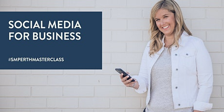 Social Media for Business [MASTERCLASS] tickets