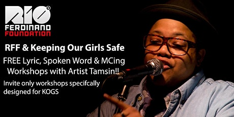 Lyrics, Spoken Word & MCing Workshops - For Keeping Our Girls Safe Only tickets