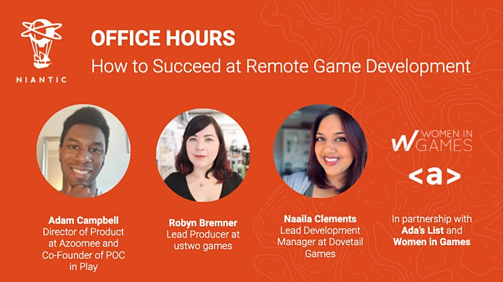 Niantic Office Hours:  How to Succeed at Remote Game Development image