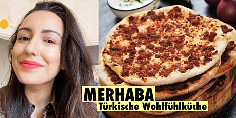 Merhaba - Türkische Küche mit Yelda Yilmaz Tickets