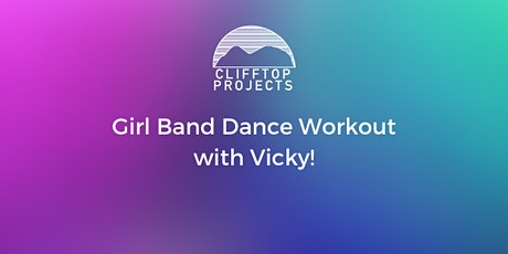 Girl Band Dance Workout with Vicky tickets