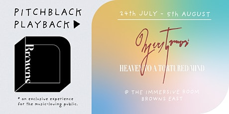 Pitchblack Playback at Browns East: Yves Tumor, Heaven To A Tortured Mind tickets